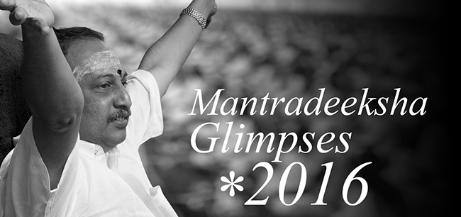 Glimpses of Mantradeeksha 2016
