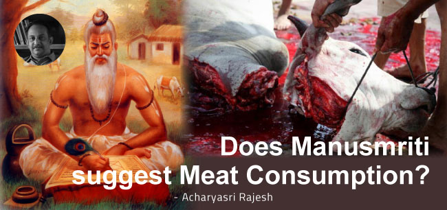 Does Manusmriti suggest Meat Consumption?